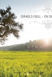 Israels fjell – en smak av himmel